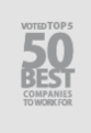 Voted Top 5 50 Best Companies to Work For