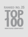Ranked No 25 Top 100 Mortgage Companies
